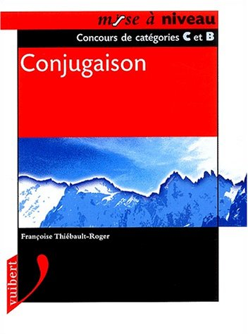 Conjugaison par Françoise Thiébault-Roger