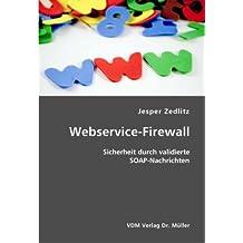 Webservice-Firewall: Sicherheit durch validierte SOAP-Nachrichten