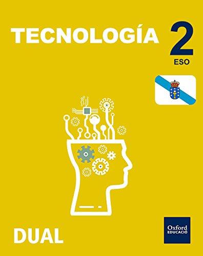 Inicia Dual Tecnología. Libro Del Alumno Galicia - 2º ESO - 9780190503741