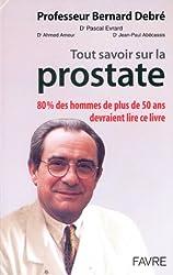 Tout savoir sur la prostate. Avec CD-ROM