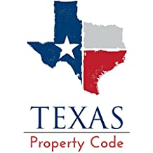 Texas Property Code: 2017 (English Edition)