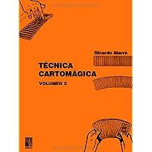 Técnica Cartomágica Volumen 2: Volume 2