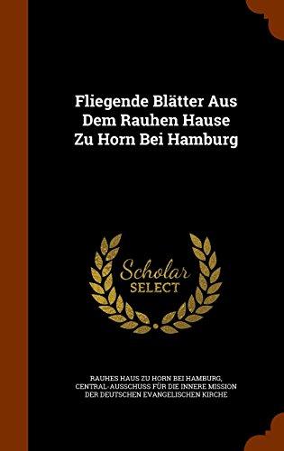 Fliegende Blätter Aus Dem Rauhen Hause Zu Horn Bei Hamburg