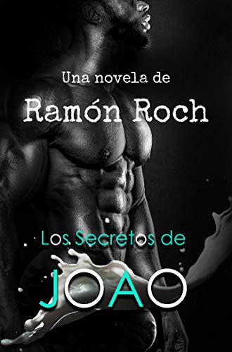 Los secretos de Joao de Ramon Roch Ventaja