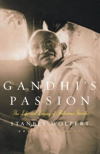 Gandhi's Passion: The Life and Legacy of Mahatma Gandhi by Stanley Wolpert (2002-11-28)