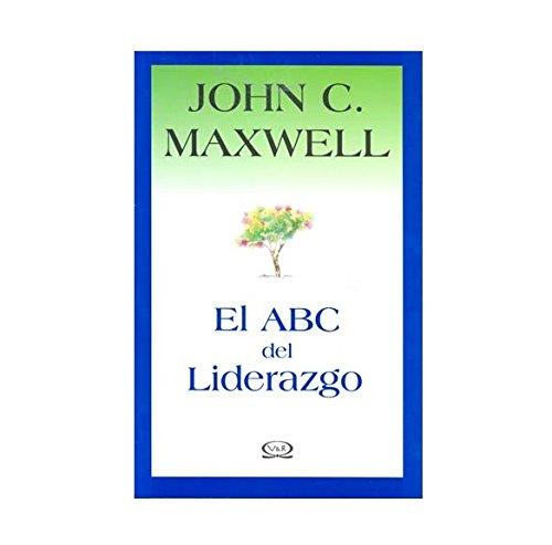 Descargar Libro Abc Del Liderazgo, El de John C. Maxwell