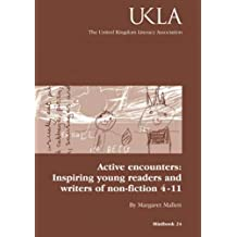 Active Encounters: Inspiring Young Readers and Writers of Non-fiction 4-11