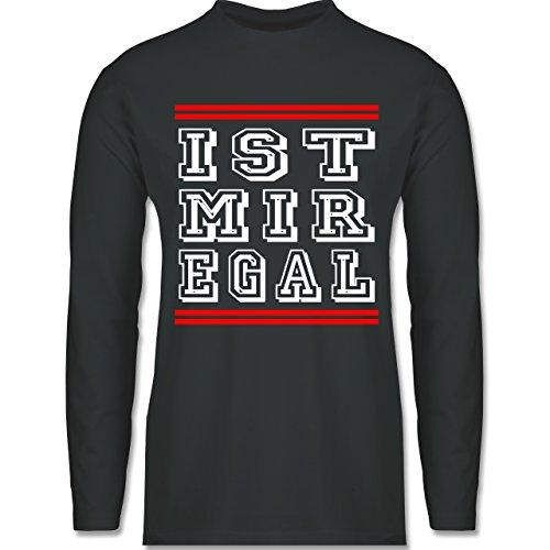 Shirtracer Statement Shirts - ist Mir Egal - Herren Langarmshirt Dunkelgrau