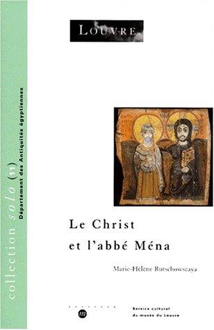 LE CHRIST ET L'ABBE MENA par Marie-Hélène Rutschowscaya