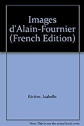 Images d'Alain-Fournier
