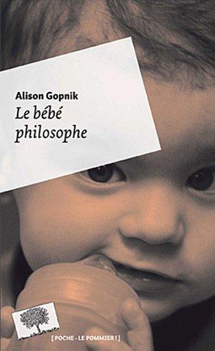 Le bébé philosophe (Poche)