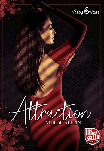 Attraction - Nur du allein: Liebesroman