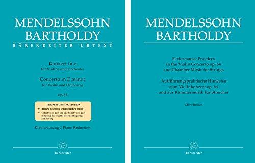 Konzert für Violine und Orchester e-Moll op. 64 (Zweite Fassung 1845; mit separatem Kommentar zur Aufführungspraxis). BÄRENREITER URTEXT. Klavierauszug, Stimme(n), Urtextausgabe, Buch