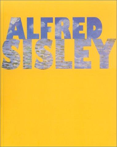 Alfred Sisley : Poète de l'impressionisme - Lyon, musée des Beaux-Arts, 10 Octobre 2002 - 6 janvier 2003