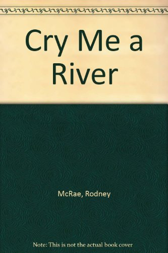 cry-me-a-river-by-rodney-mcrae-1991-07-17