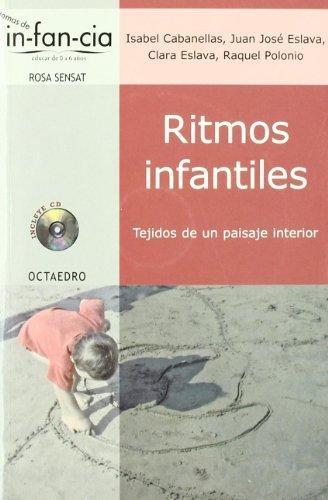 Ritmos infantiles: Tejidos de un paisaje intrior (Temas de Infancia) - 9788480639224 por Isabel Cabanellas Aguilera