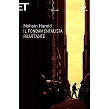Il fondamentalista riluttante (Super ET) (Italian Edition)