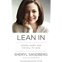 By Sheryl Sandberg - Lean In: Women, Work, and the Will to Lead