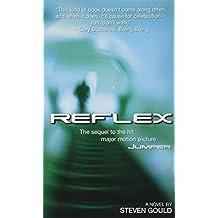 Reflex (Jumper) by Steven Gould (2005-08-02)