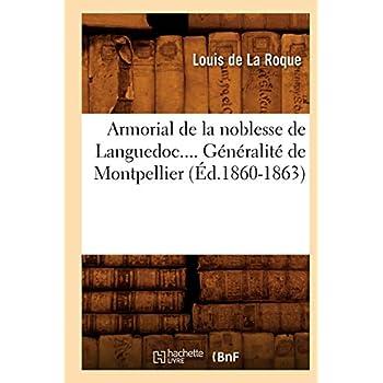 Armorial de la noblesse de Languedoc. Généralité de Montpellier (Éd.1860-1863)