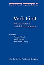Verb First: On the syntax of verb-initial languages: On the Syntax Verb Initial Languages (Linguistik Aktuell/Linguistics Today)