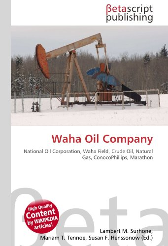 waha-oil-company-national-oil-corporation-waha-field-crude-oil-natural-gas-conocophillips-marathon