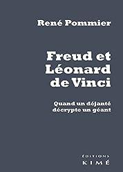 Freud et Léonard de Vinci : Quand un déjanté décrypte un géant