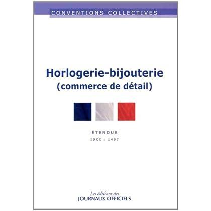Convention collective, n° 3240 : Horlogerie-bijouterie, commerce de détail, IDCC 1487