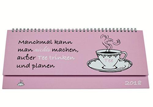 """Tischkalender 2018 im hochwertigen Hardcover-Buchdeckeneinband, das ideale Geschenk, mit lustigem Motivspruch \""""Tee\"""", im Quer-Format 2018, 1 Woche auf 2 Seiten, Sonn- und Feiertage in Blau"""