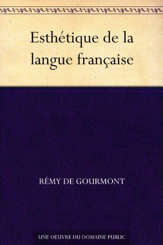 Esthétique de la langue française por Rémy de Gourmont