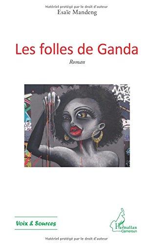 Les folles de Ganda