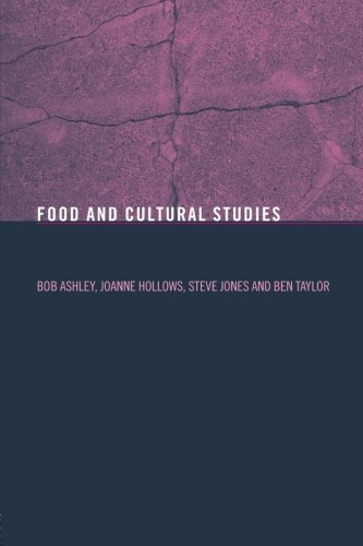 Food and Cultural Studies (Studies in Consumption and Markets) by Bob Ashley (2004-06-30)