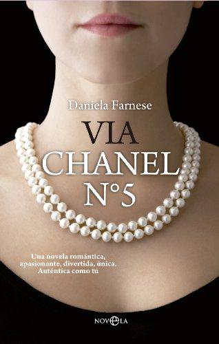 Vía chanel nº5 (Ficiión) por Daniela Farnese