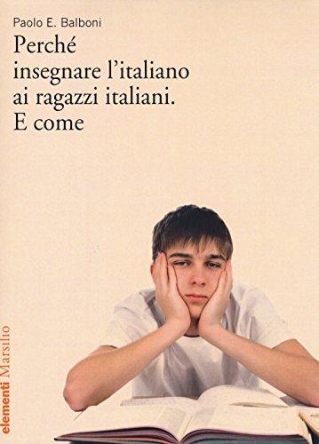 Perch insegnare l'italiano ai ragazzi italiani. E come