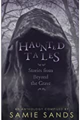 Haunted Tales: stories from beyond the grave Paperback