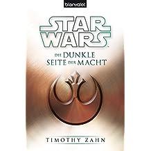 Star Wars™ Die dunkle Seite der Macht (Die Thrawn-Trilogie 2)