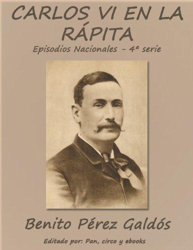 Carlos VI en la Rápita (Episodios nacionales) por Benito Pérez Galdós