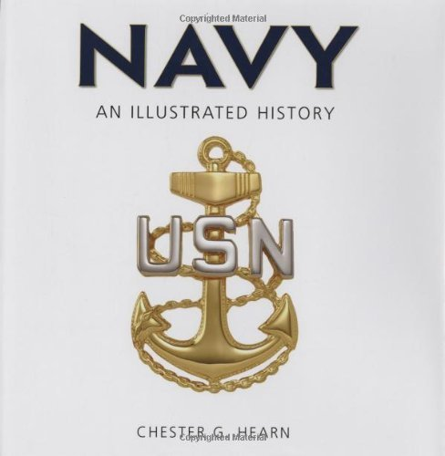 navy-an-illustrated-history-the-us-navy-from-1775-to-the-21st-century-illustrated-history-zenith-pre