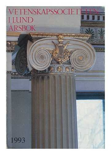 Vetenskapssocieteten I Lund Arsbok 1993 [Yearbook of the New Society of Letters At Lund]