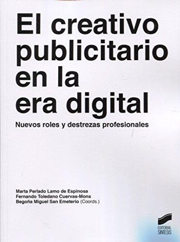 El creativo publicitario en la era digital (Ensayo)