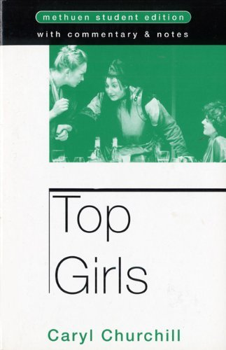 Top Girls (Methuen Student Editions) by Caryl Churchill (1991-01-28)