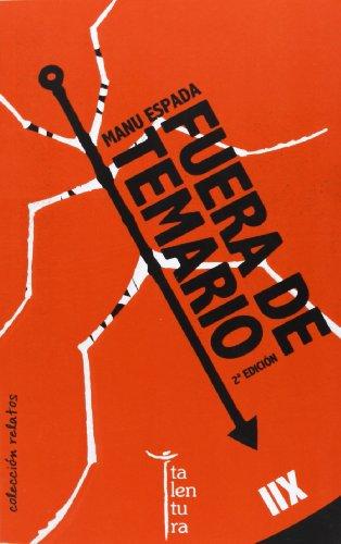 Fuera de temario (Colección Relatos) por Manuel Espada