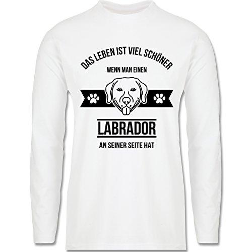 Hunde - Das Leben ist viel schöner wenn man einen Labrador an seiner Seite hat - Longsleeve / langärmeliges T-Shirt für Herren Weiß