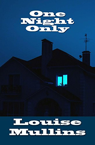 One Night Only by [Mullins, Louise]