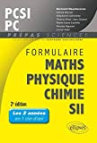 Formulaire Maths Physique Chimie SII PCSI PC