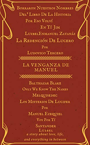 La Venganza de Manuel: Only we know the names  (BÉSAME EN SAN LORENZO nº 8)