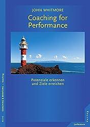Coaching for Performance : Potenziale erkennen und Ziele erreichen