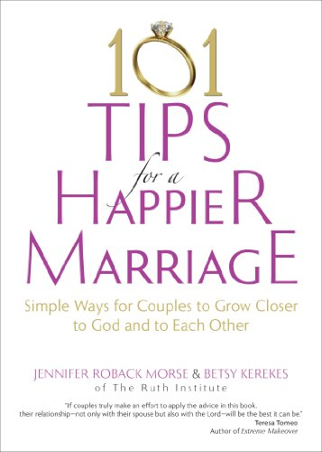 101 Tips For A Happier Marriage Simple Ways For Couples To Grow Closer To God And To Each Other
