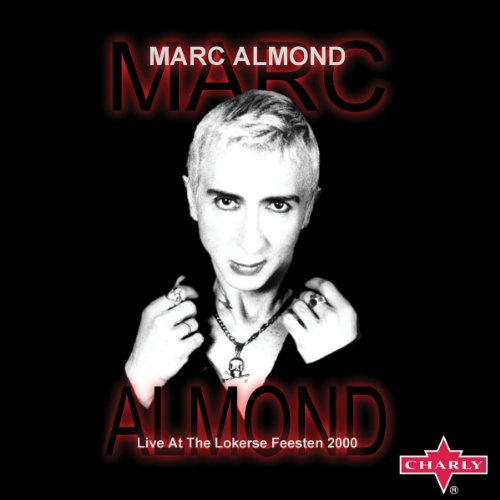 Marc Almond: Live At The Loker...
