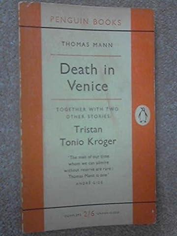 Death in Venice; Tristan; Tonio